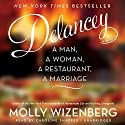 Delancey: A Man, a Woman, a Restaurant, a Marriage (       UNABRIDGED) by Molly Wizenberg Narrated by Caroline Shaffer