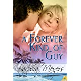 A Forever Kind of Guy (The Braddock Brotherhood) ~ Barbara Meyers