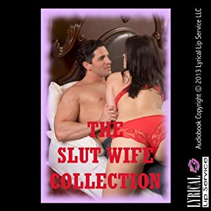 The Slut Wife Collection Audiobook