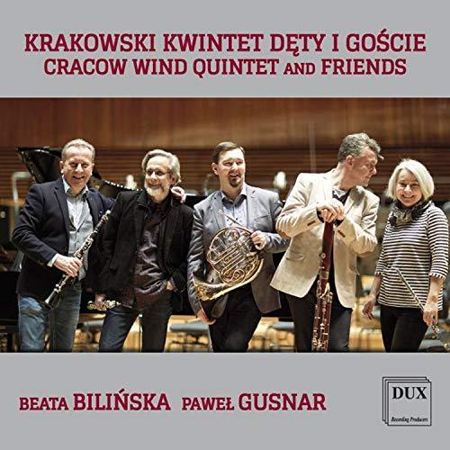 CD : BEATA BILINSKA - CRACOW WIND QUINTET - PAWEL GUSNAR - Cracow Wind Quintet & Friends