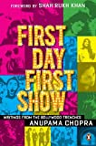First Day First Show