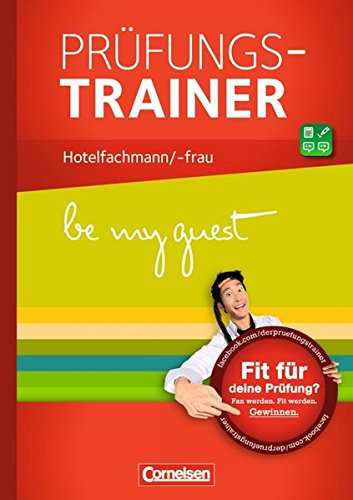 be my guest: Hotelfachleute