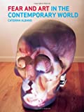 9781780230191: Fear and Art in the Contemporary World