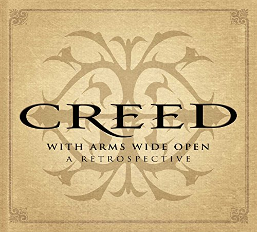 Creed - With Arms Wide Open: A Retrospective [3 Cd] - Zortam Music