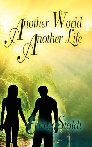 Book: Another World, Another Life by Erling Stoldt