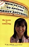 img - for Jill Spiegel's How To Talk To Anyone About Anything! [Paperback] [2008] (Author) Jill Spiegel, Joe Brozic book / textbook / text book