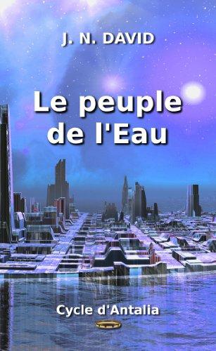 Couverture du livre Le peuple de l'Eau (Cycle d'Antalia)