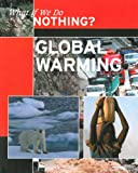Global Warming (What If We Do Nothing?)