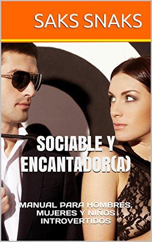 sociable-y-encantadora-manual-para-hombres-mujeres-y-ninos-introvertidos