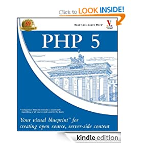 PHP 5: Your visual blueprint for creating open source, server-side content