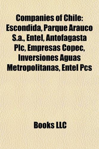 companies-of-chile-escondida-parque-arauco-sa-entel-antofagasta-plc-empresas-copec-inversiones-aguas