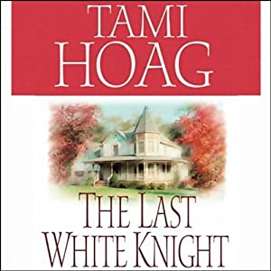 The Last White Knight | [Tami Hoag]