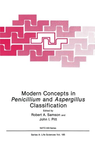 Modern Concepts In Penicillium And Aspergillus Classification (Nato Science Series A:)