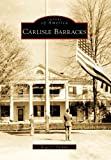 img - for Carlisle Barracks (Images of America) by Roger S. Durham (2009-04-01) book / textbook / text book