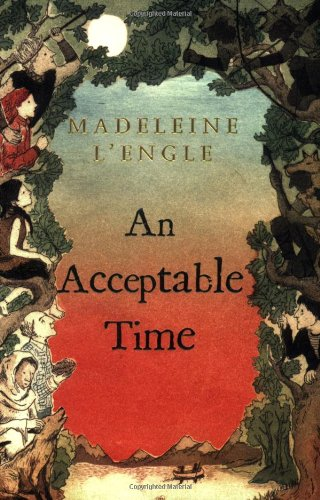 Cover of An Acceptable Time (Madeleine L'Engle's Time Quintet)