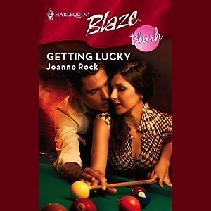 Getting Lucky | [Joanne Rock]