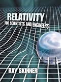 img - for Relativity for Scientists and Engineers (Dover Books on Physics) by Ray Skinner (2014-04-16) book / textbook / text book