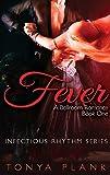 Fever: A Ballroom Romance, Book One