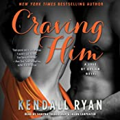 Craving Him: A Love By Design Novel | [Kendall Ryan]