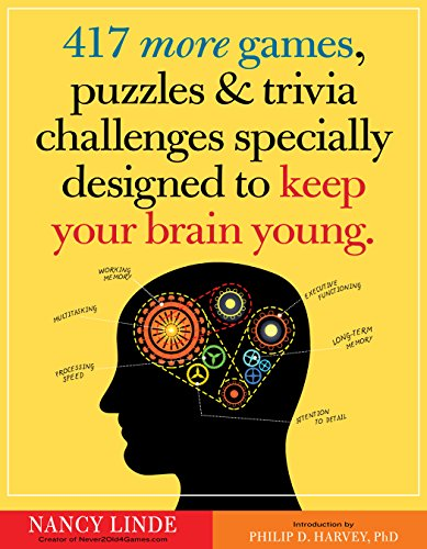 417-more-games-puzzles-trivia-challenges-specially-designed-to-keep-your-brain-young