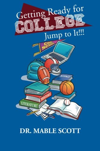 Getting Ready for College: Jump to It!