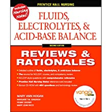 VangoNotes for Fluids, Electrolytes & Acid-Base Balance: Reviews & Rationales, 2/e Audiobook by Mary Ann Hogan Narrated by Brett Barry, Alyson Silverman