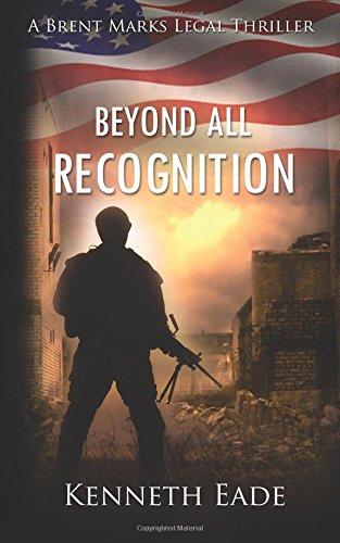 Beyond All Recognition: A Brent Marks Legal Thriller: Volume 9