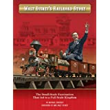 Walt Disney's Railroad Story