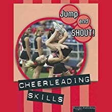 Cheerleading Skills: Jump and Shout, Book 3 Audiobook by Tracy Maurer Narrated by Lauren Davis