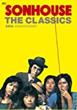 THE CLASSICS/SONHOUSE~35th anniversary~(DVD付)