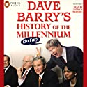 Dave Barry's History of the Millenium (So Far) (       UNABRIDGED) by Dave Barry Narrated by Patrick Frederic