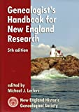 Genealogist's Handbook for New England Research (5th edition)