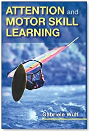 Attention and Motor Skill Learning