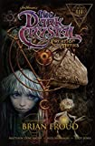 img - for Jim Henson's Dark Crystal: Creation Myths Vol. 3 (The Dark Crystal) by Jim Henson (2015-10-31) book / textbook / text book