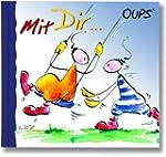 Mit Dir: Oups-Minibuch