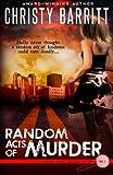 Random Acts of Murder (Holly Anna Paladin Mysteries) (Volume 1)