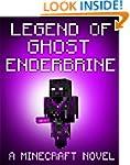 Legend of Ghost EnderBrine: A Hallowe...