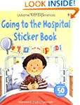 Going To The Hospital Sticker Book (U...