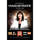 How To Become A Magistrate: The Insider's Guide (How2become)by Richard McMunn