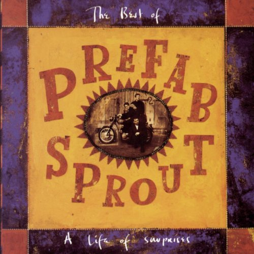Prefab Sprout - A Life Of Surprises- The best Of Prefab Sprout - Zortam Music