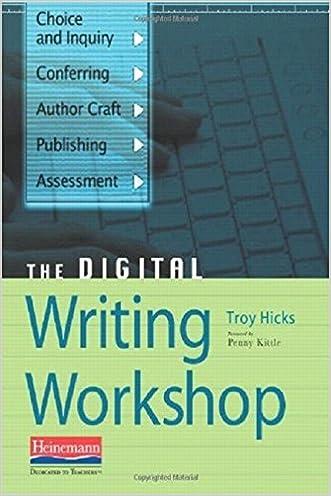 The Digital Writing Workshop written by Troy Hicks