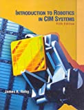 img - for Introduction to Robotics in CIM Systems (5th Edition) book / textbook / text book