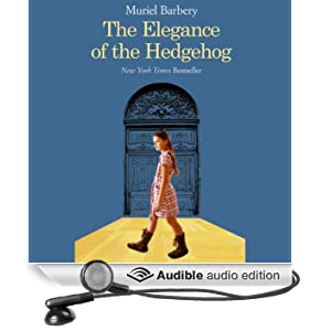 Elegance of the Hedgehog (Unabridged)