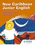 img - for New Caribbean Junior English Book 4: An Intergrated Approach (Ginn Geography) book / textbook / text book