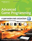 Advanced Game Programming: A GameDev.net Collection