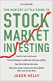 The Neatest Little Guide to Stock Market Investing: 2013 Edition