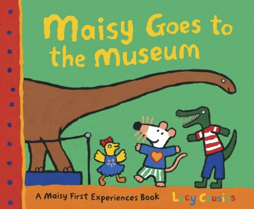 Maisy Goes to the Museum (Maisy)