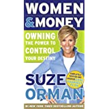 Women & Money: Owning the Power to Control Your Destiny ~ Suze Orman