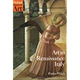 Art in Renaissance Italy 1350-1500 (Oxford History of Art)by Evelyn Welch