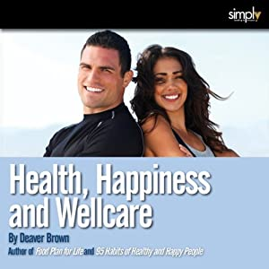 Health, Happiness & Well Care Collection | [Deaver Brown]